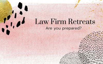 Are you prepared for your 2021 Firm Retreat?